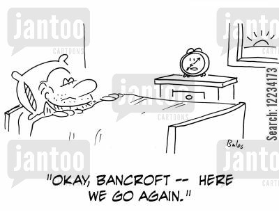 okay cartoon humor: 'Okay, Bancroft - here we go again.'