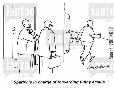 email cartoon humor: 'Sparby is in charge of forwarding funny emails.'