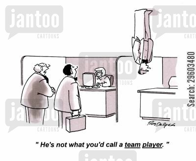 co-operate cartoon humor: 'He's not what you'd call a team player.'