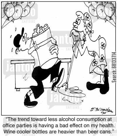 office party cartoon humor: 'The trend toward less alcohol consumption at office parties is having a bad effect on my health. Wine cooler bottles are heavier than beer cans.'