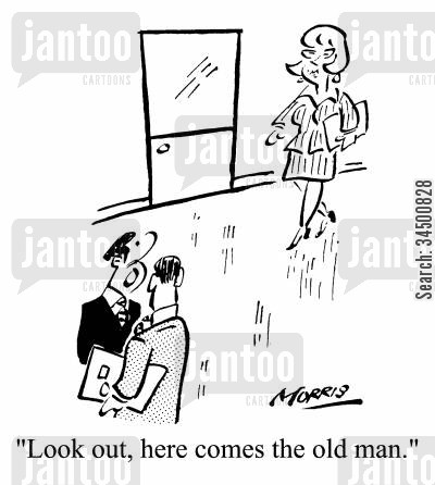 glass ceiling cartoon humor: Look out, here comes the old man