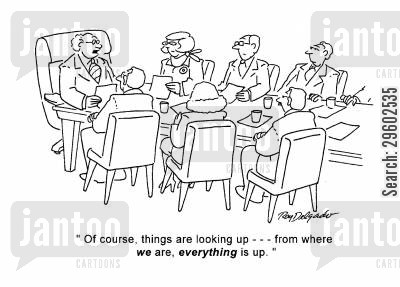 positive thinker cartoon humor: 'Of course, things are looking up --- from where we are, everything is up.'