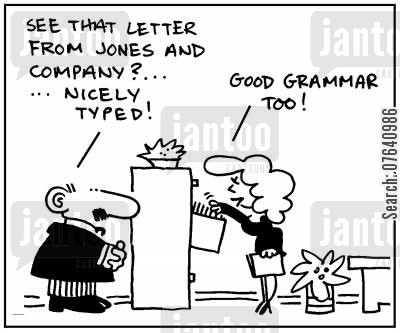 typing skills cartoon humor: 'See that letter from Jones and Company? Nicely typed.' - 'Good grammar too.'