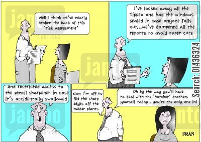 healthy hazards cartoon humor: 'Well I think we've nearly broken the back of this 'risk assessment'.'