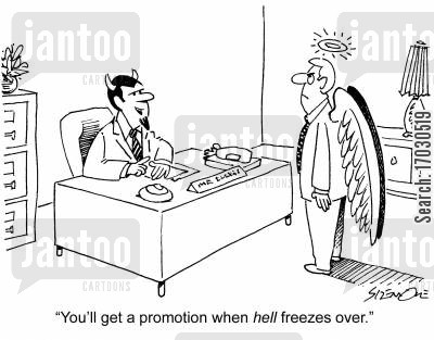 performance rating cartoon humor: 'You'll get a promotion when hell freezes over.'