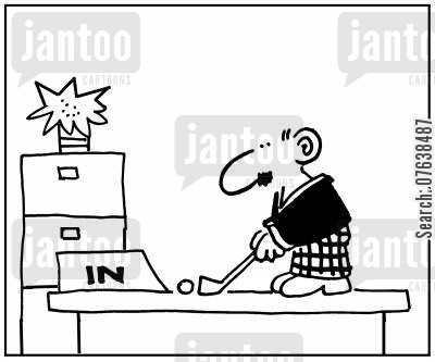 putts cartoon humor: 'Putting into the in tray on his desk.'