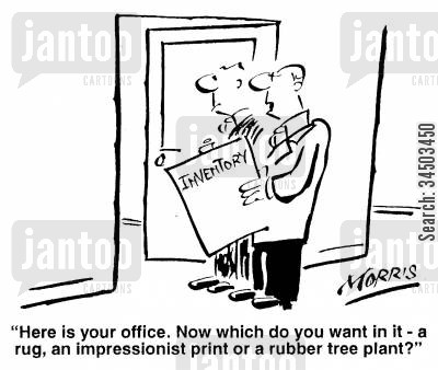 inventories cartoon humor: Here is your office. Now which do you want in it - a rug, a...print, or a ... plant?