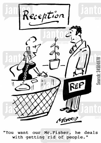 sales rep cartoon humor: Reception - You want our Mr. Fisher, he deals with getting rid of people.