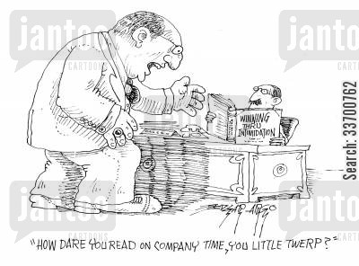 spare time cartoon humor: 'How dare you read on company time, you little twerp?'