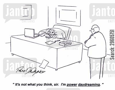 sleeper cartoon humor: 'It's not what you think, sir. I'm power daydreaming.'