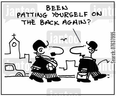 sling cartoon humor: 'Been patting yourself on the back again?'