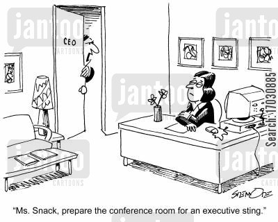 executive sting cartoon humor: 'Ms. Snack, prepare the conference room for an executive sting.'