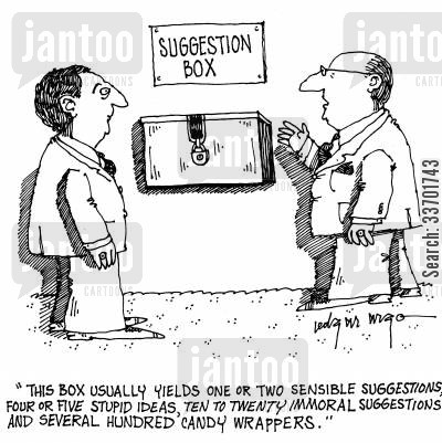 sweet wrappers cartoon humor: 'This box usually yields one or two sensible suggestions,four or five stupid ideas,ten to twenty immoral suggestions and several hundred candy wrappers.'