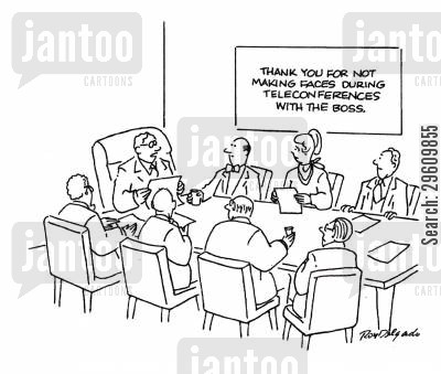 pull faces cartoon humor: Thank you for not making faces during teleconferences with the boss.