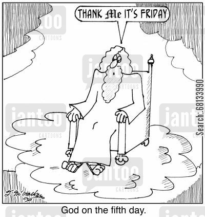 grateful cartoon humor: 'Thank Me it's Friday.'
