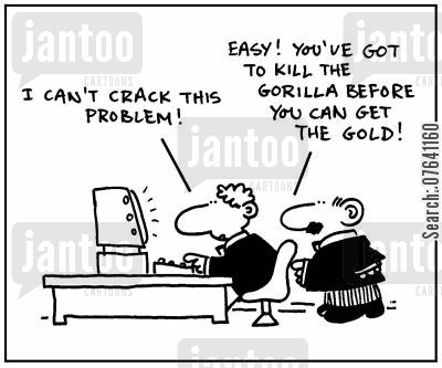 computer programmers cartoon humor: 'I can't crack this problem.' - 'Easy. You've got to kill the gorilla before you can get the gold.'