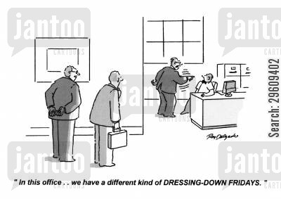 dress down cartoon humor: 'In this office... we have a different kind of dressing-down fridays.'