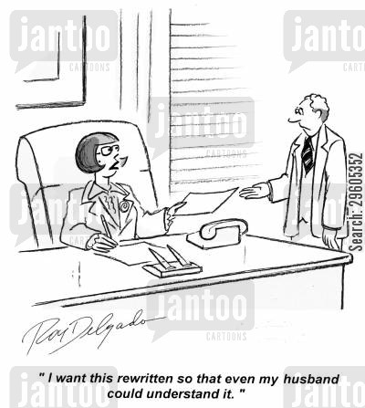 simplified cartoon humor: 'I want this rewritten so that even my husband could understand it.'