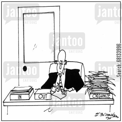 desk tidy cartoon humor: 'In,' 'Out' and 'Organize.'
