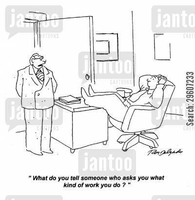 co-workers cartoon humor: 'What do you tell someone who asks you what kind of work you do?'