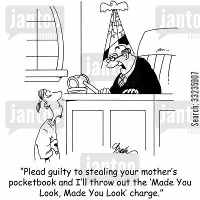 juvenile crime cartoon humor: 'Plead guilty to stealing your mother's pocketbook and I'll throw out the 'Made You Look, Made You Look' charge.'