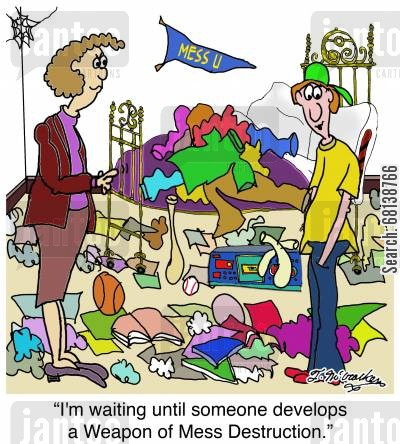 messy room cartoon humor: 'I'm waiting until someone develops a Weapon of Mess Destruction.'