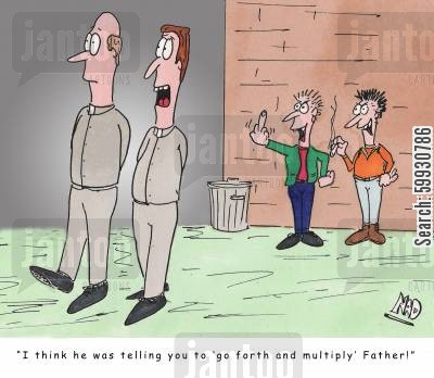 swear word cartoon humor: Young punks abuse a couple of priests in the street 'I think he was telling you to 'go forth and multiply' Father!'