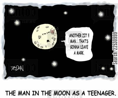 acne cartoon humor: The Man in the Moon as a Teenager: Another Zit! Man, that's gonna leave a mark...