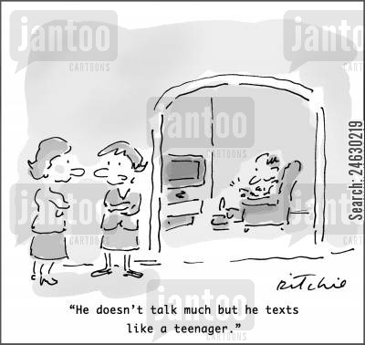 sending texts cartoon humor: 'He doesn't talk much but he texts like a teenager.'