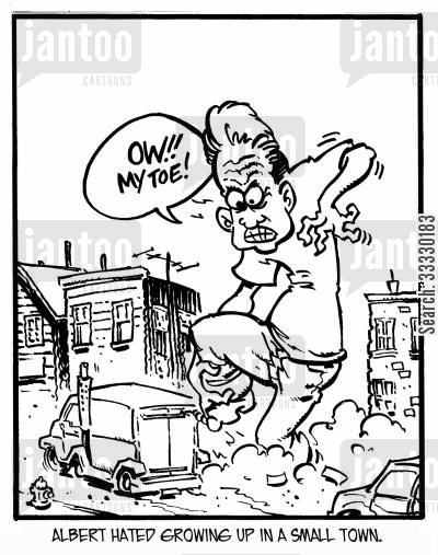 toe cartoon humor: Albert hated growing up in a small town. 'Ow!! My toe!'
