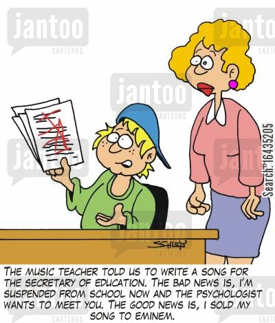 homwork cartoon humor: 'The music teacher told us to write a song for the Secretary of Education. The bad news is, I'm suspended from school now and the psychologist wants to meet you. The good news is, I sold my sonf to Eminem.'