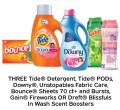 Save $3.00 on THREE TIde® Detergent or PODs, Downy®, Unstopables Fabric Care, Bounce® Sheets (70+ ct) and Bursts, Gain® Fireworks OR Dreft® Blissfuls In Wash Scent Boosters