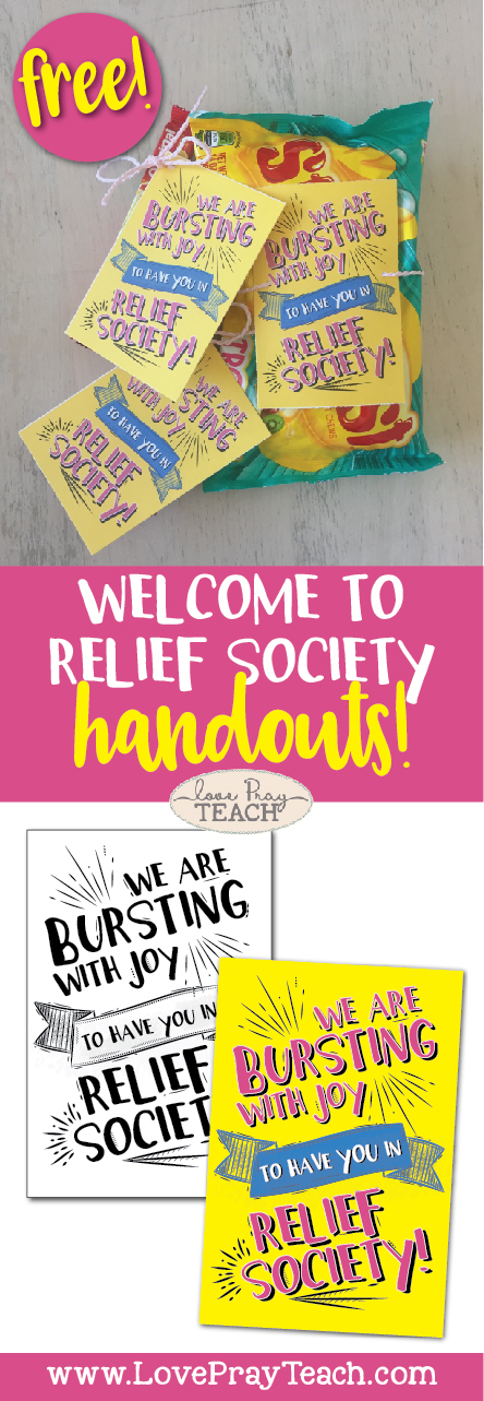 Welcome to Relief Society Free Printable handout and treat idea! Welcome your incoming Young Women to Relief Society with this adorable and fun handout and a bag of Starburst! www.LovePrayTeach.com
