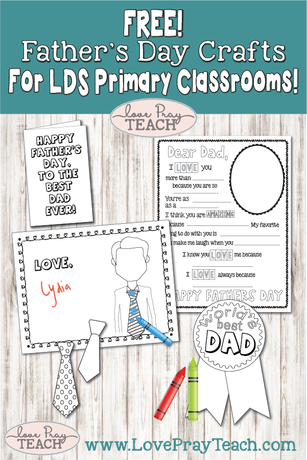 Free Father's Day Crafts for the LDS Primary Classroom on www.LovePrayTeach.com