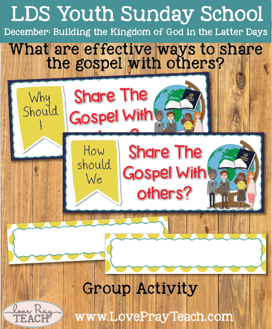 December Youth Sunday School: What are effective ways to share the gospel with others?
