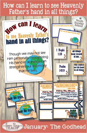 January Youth Sunday School: How can I learn to see Heavenly Father's hand in all things?