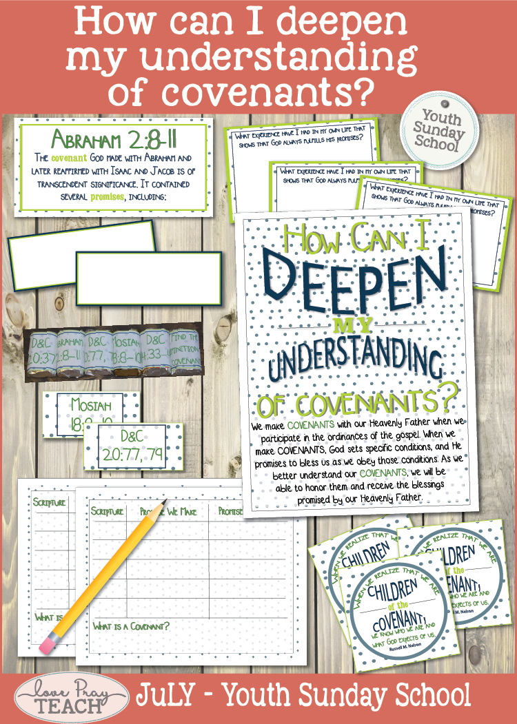 come Follow Me Youth Sunday School July:How can I deepen my understanding of covenants?