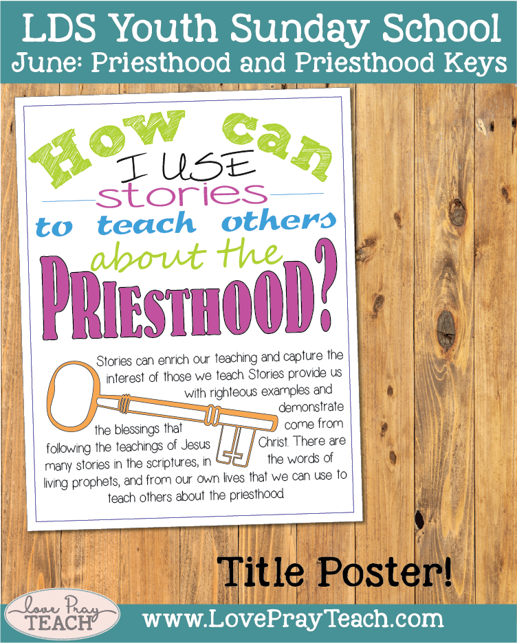 Individual lesson helps packet for Come Follow Me, Youth Sunday School June:How can I use stories to teach others about the priesthood?