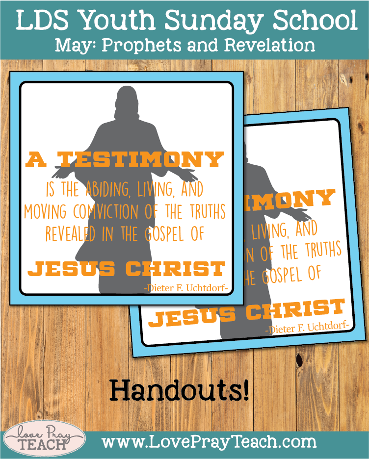 Individual Lesson helps packet for Come Follow Me, Youth Sunday School,May: What does it mean to bear testimony?