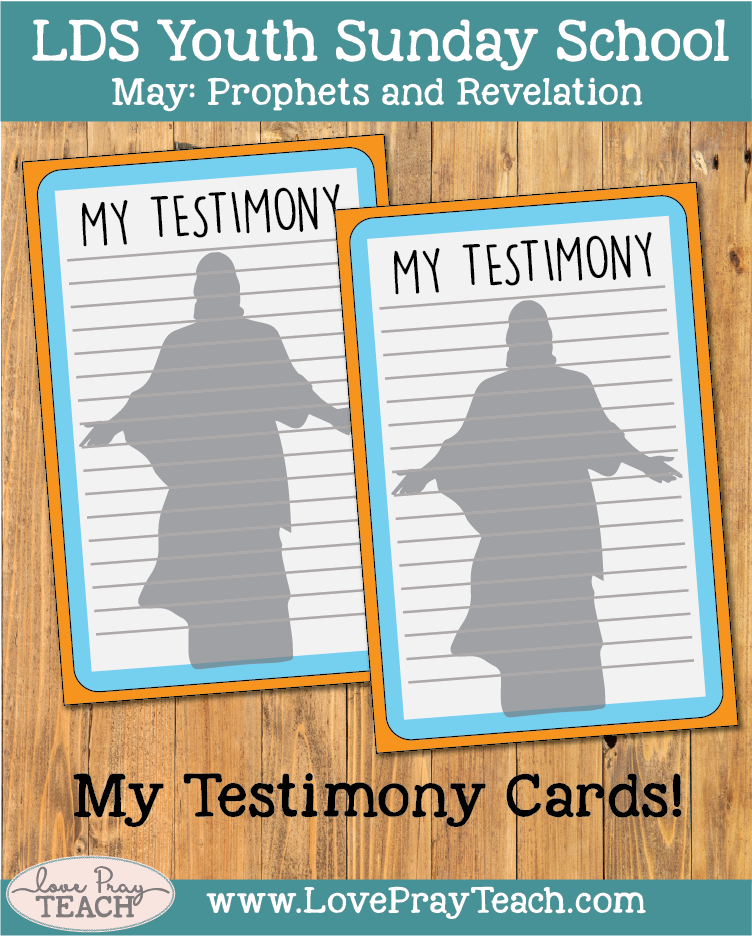 Individual Lesson helps packet for Come Follow Me, Youth Sunday School, May: What does it mean to bear testimony?