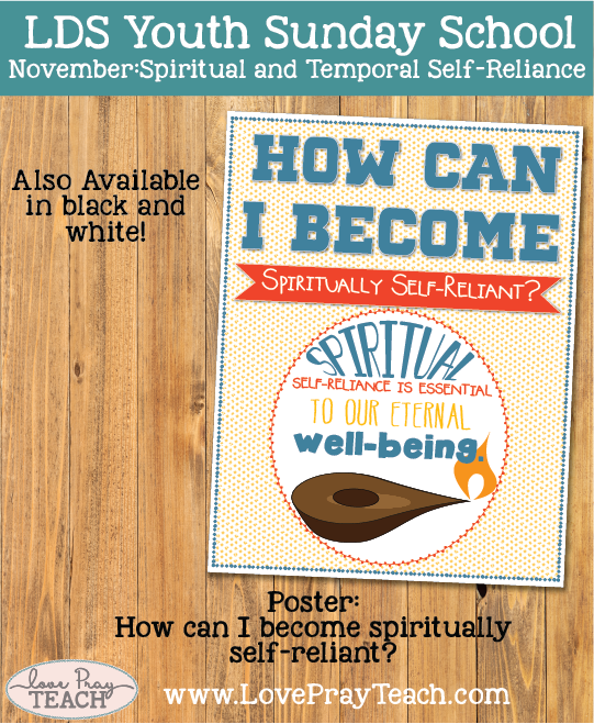 November Come Follow Me.Youth Sunday School How can I become spiritually self-reliant?