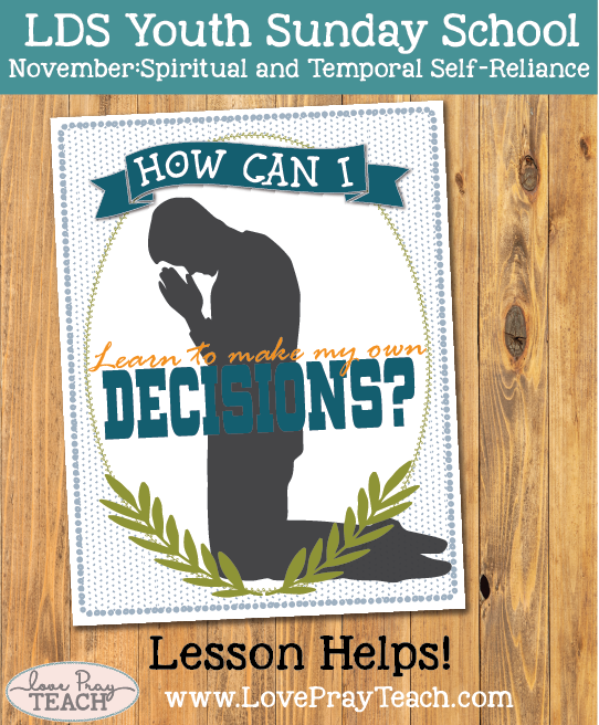 November Youth Sunday School: How can I learn to make my own decisions?
