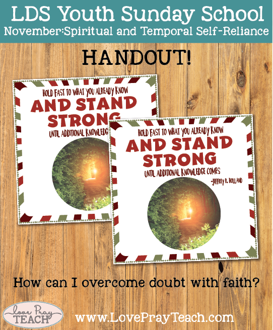 Come Follow Me November Youth Sunday School: How can I overcome doubt with faith?