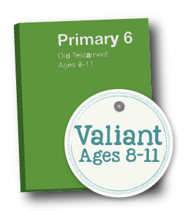 2018 Primary 6 Valiant Lesson Helps by www.LovePrayTeach.com