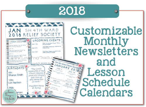 2018 Relief Society Newsletter Templates and Lesson Schedule Calendars on www.LovePrayTeach.com