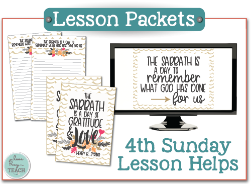"""2018 4th Sunday Relief Society lesson packets """"The Sabbath Day"""" on www.LovePrayTeach.com"""