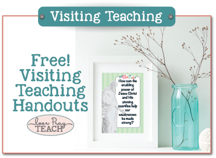 Free Visiting Teaching Handouts