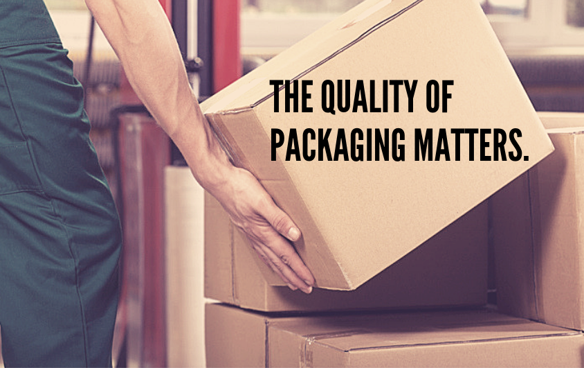 "A shipping worker handling a package. The text reads ""The quality of packaging matters."""
