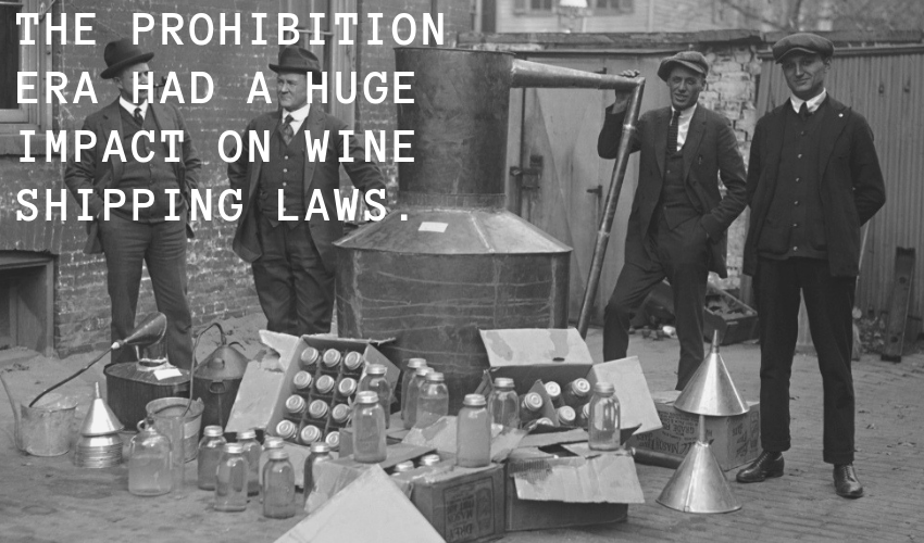The impact of prohibition on wine laws