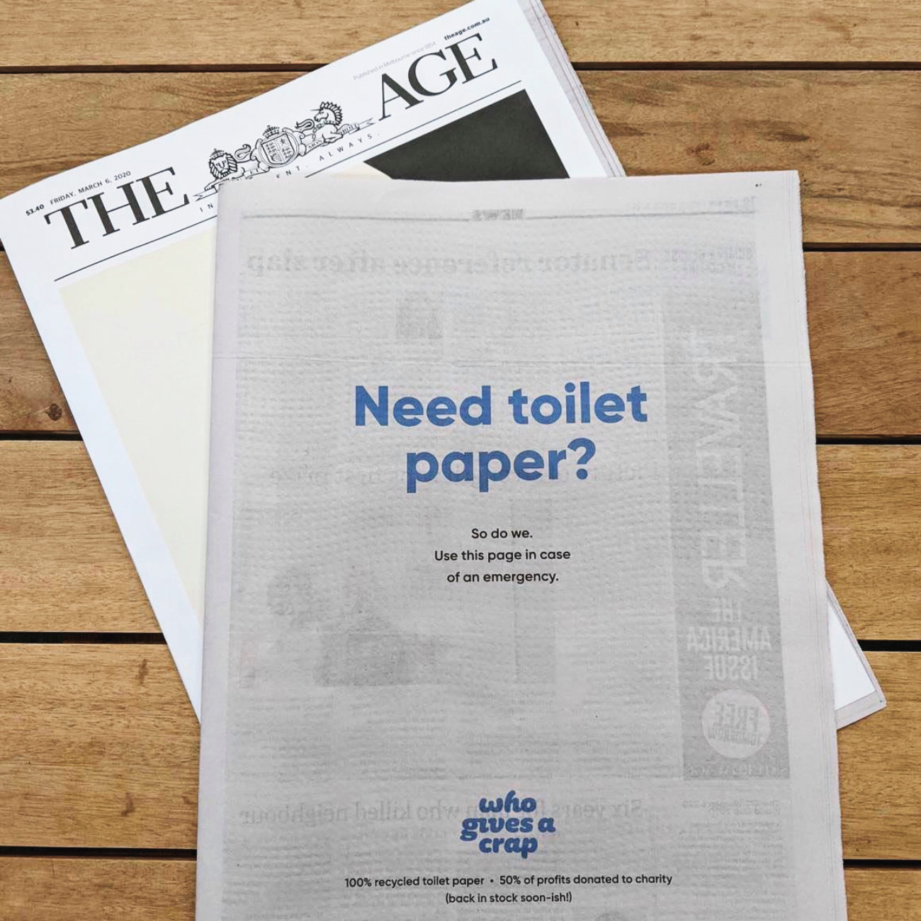 Who Gives a Crap ran a full-page ad in Australia, the day after they sold out of toilet paper amidst the pandemic rush.  Giving a crap
